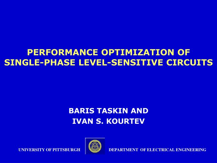 performance optimization of single phase level sensitive circuits n.