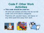 code f other work activities