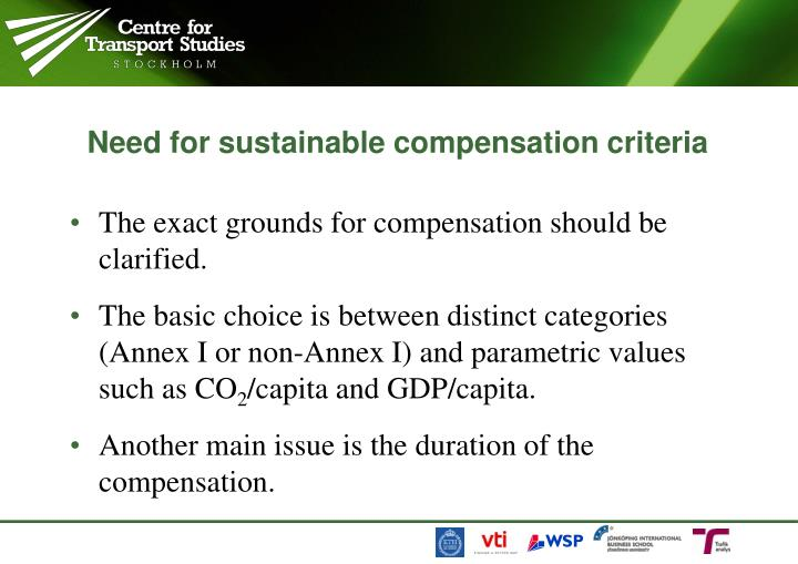 Need for sustainable compensation criteria