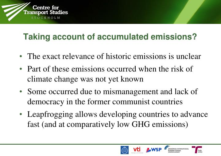 Taking account of accumulated emissions?