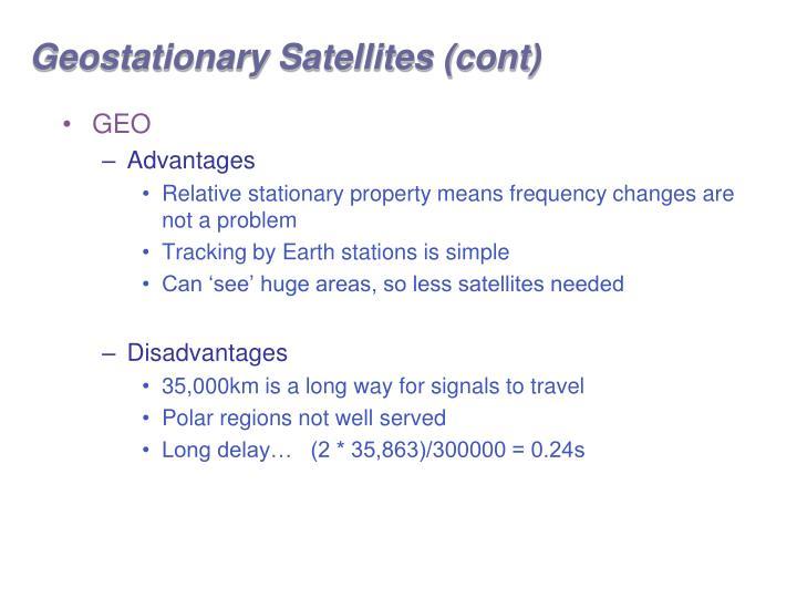 Geostationary Satellites (cont)