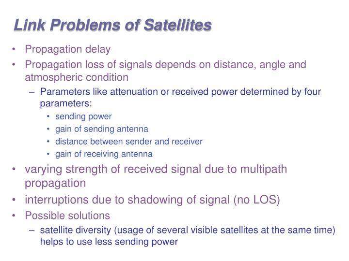 Link Problems of Satellites
