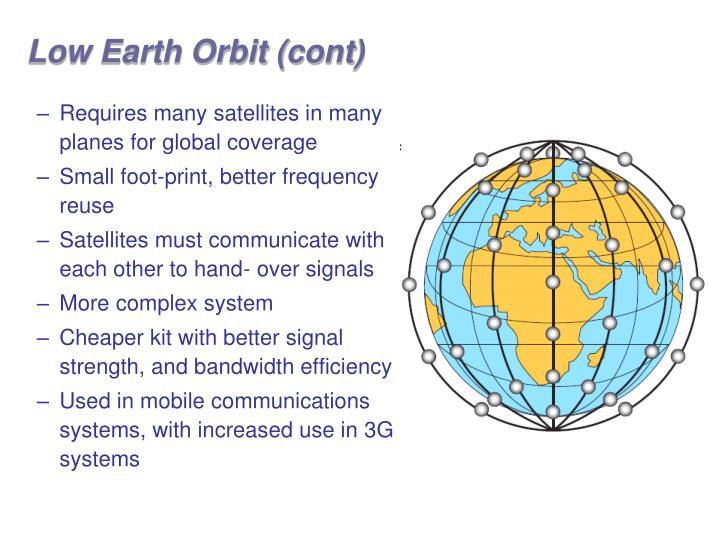 Low Earth Orbit (cont)