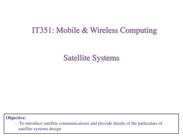 IT351: Mobile & Wireless Computing
