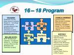 16 18 program