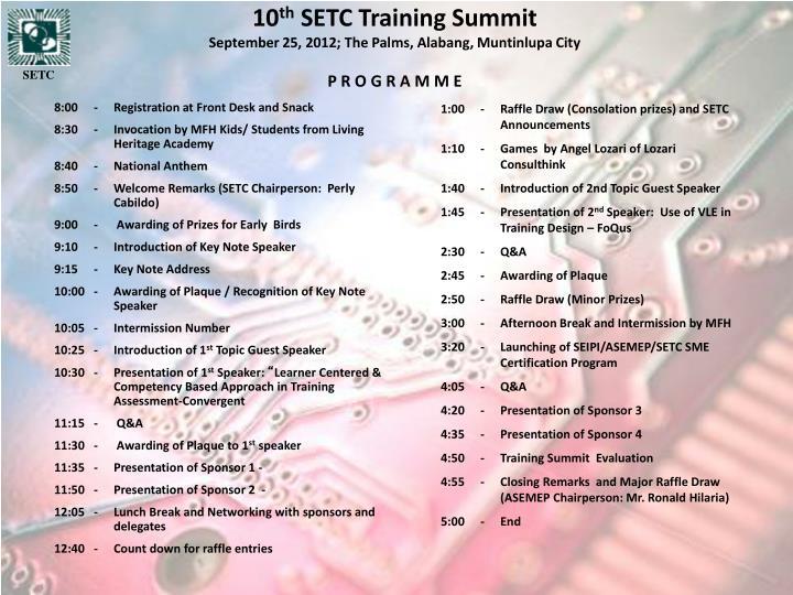 10 th setc training summit september 25 2012 the palms alabang muntinlupa city p r o g r a m m e