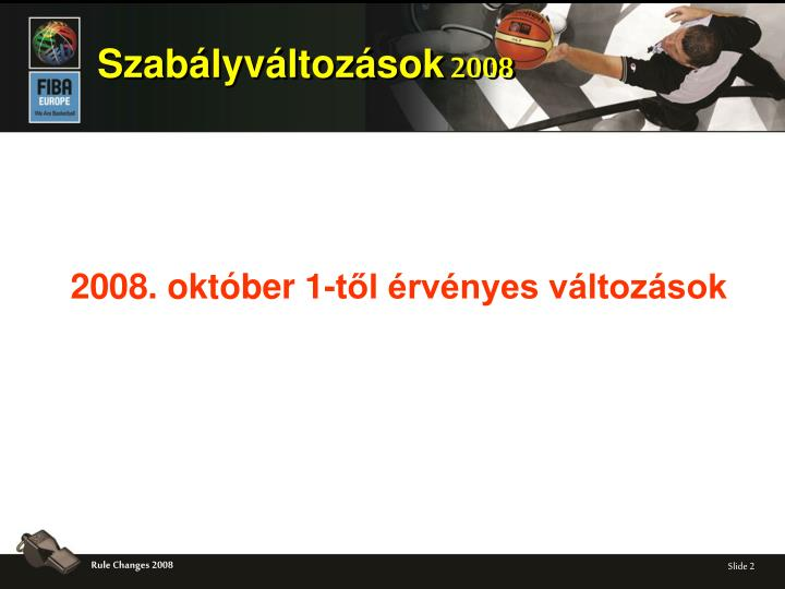 2008 okt ber 1 t l rv nyes v ltoz sok