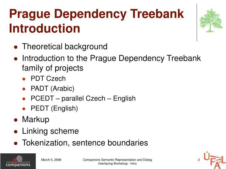 Prague dependency treebank introduction