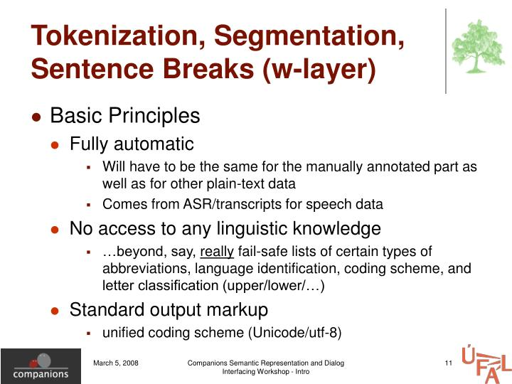 Tokenization, Segmentation, Sentence Breaks (w-layer)