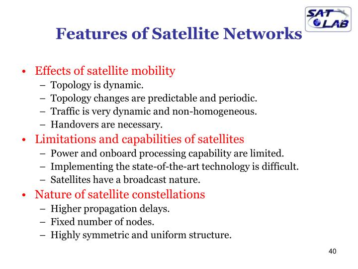 Features of Satellite Networks