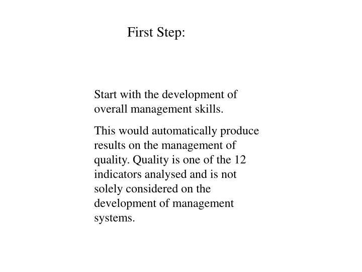 First Step: