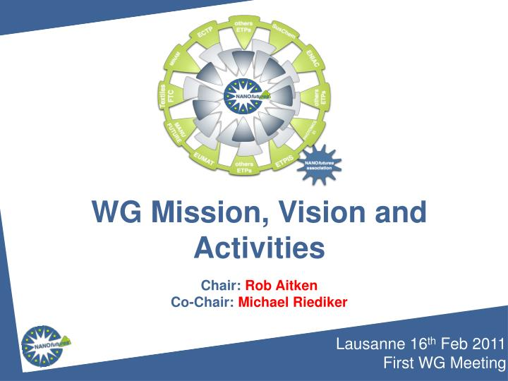 WG Mission, Vision and Activities