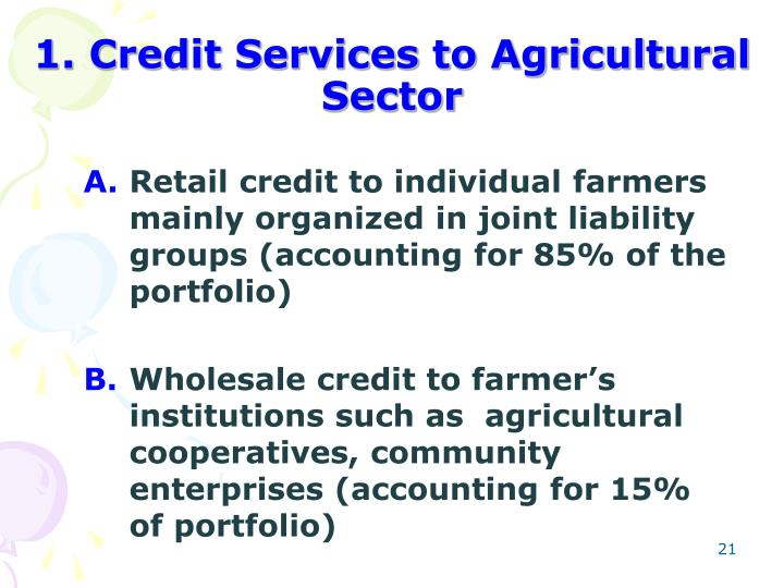 1. Credit Services to Agricultural Sector