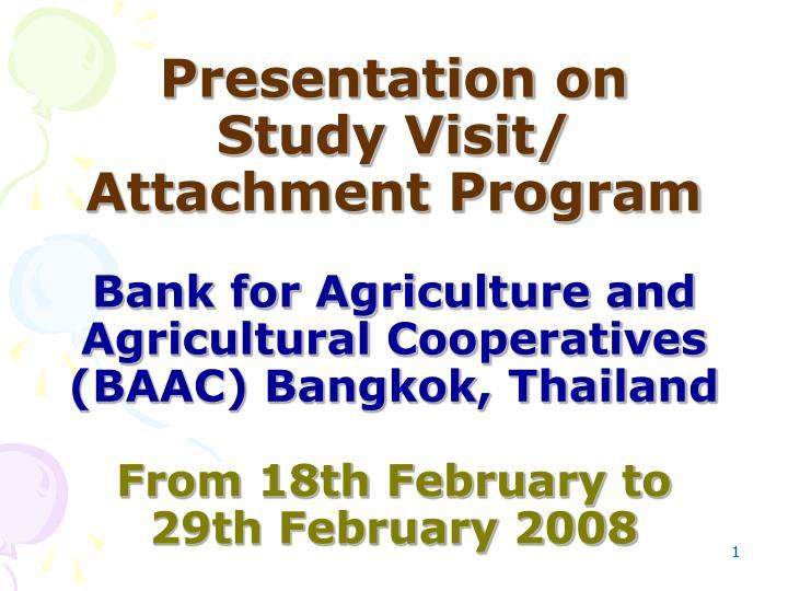 Presentation on Study Visit/ Attachment Program