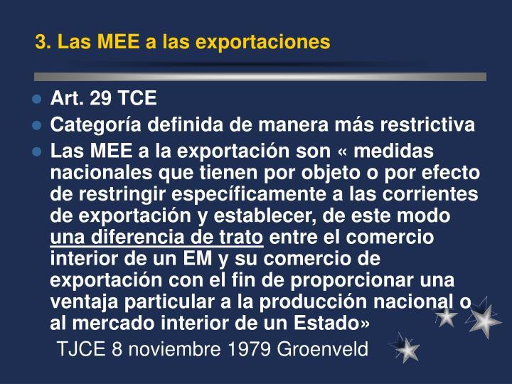 3. Las MEE a las exportaciones