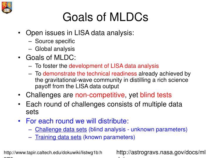 Goals of MLDCs