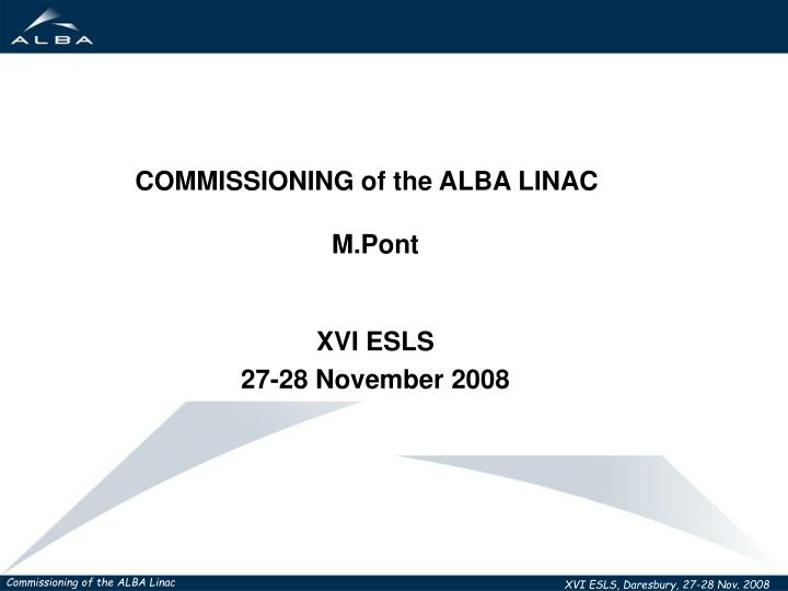 COMMISSIONING of the ALBA LINAC