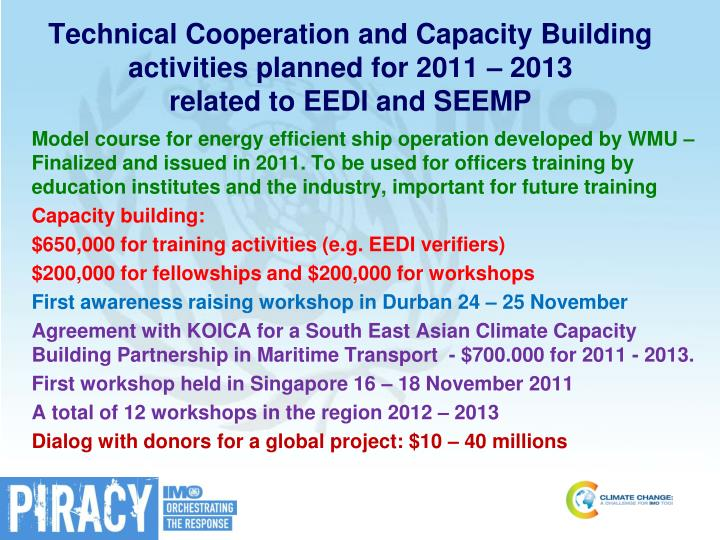 Technical Cooperation and Capacity Building activities planned for 2011 – 2013