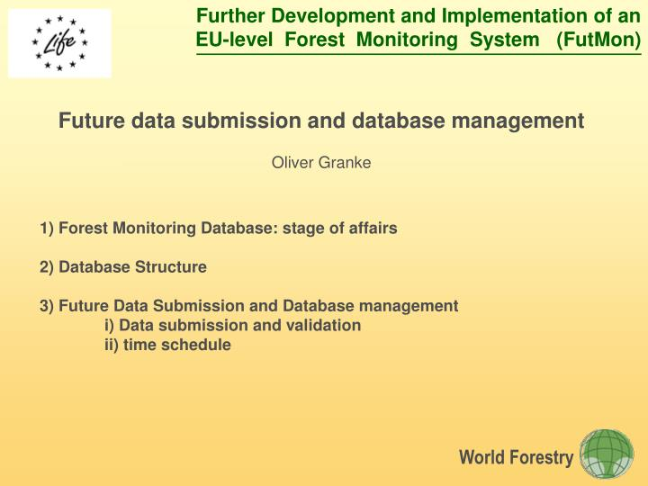 Future data submission and database management