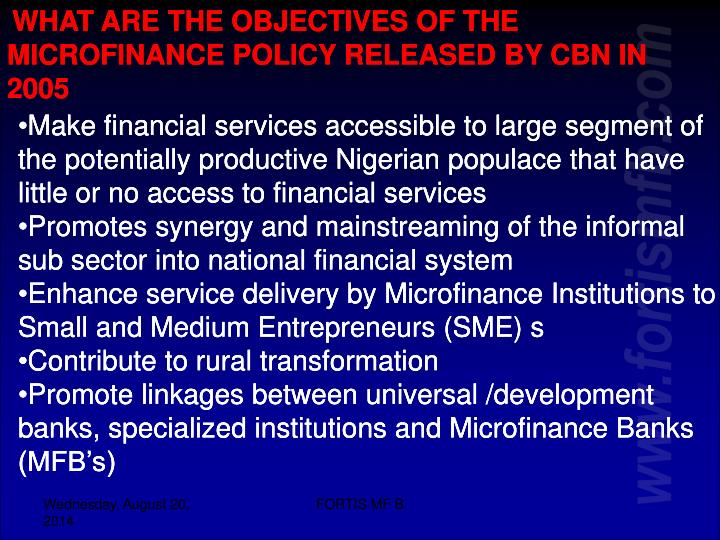 WHAT ARE THE OBJECTIVES OF THE MICROFINANCE POLICY RELEASED BY CBN IN 2005