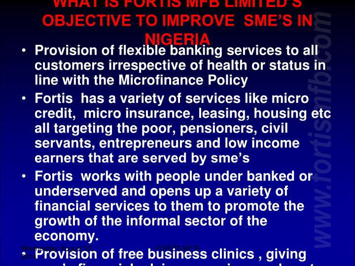 WHAT IS FORTIS MFB LIMITED'S OBJECTIVE TO IMPROVE  SME'S IN NIGERIA