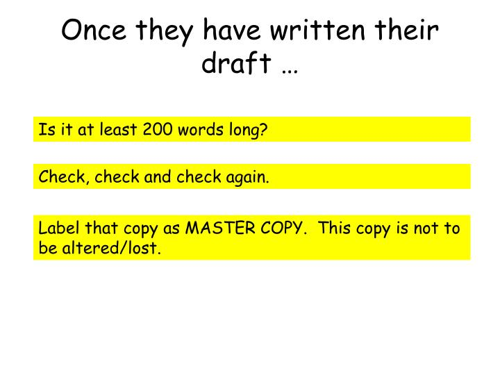 Once they have written their draft …