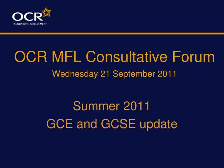 ocr mfl consultative forum wednesday 21 september 2011 n.