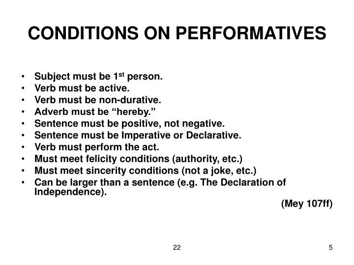 CONDITIONS ON PERFORMATIVES