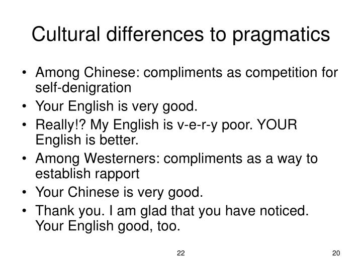Cultural differences to pragmatics