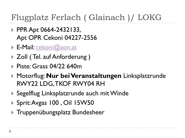 Flugplatz Ferlach ( Glainach )/ LOKG