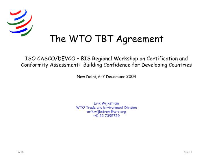 The WTO TBT Agreement