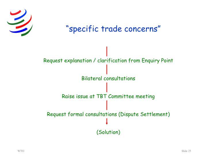 """""""specific trade concerns"""""""