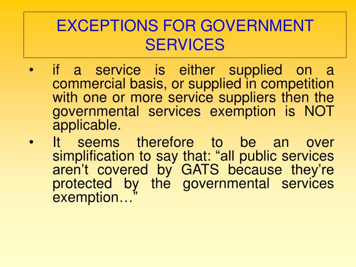 EXCEPTIONS FOR GOVERNMENT SERVICES