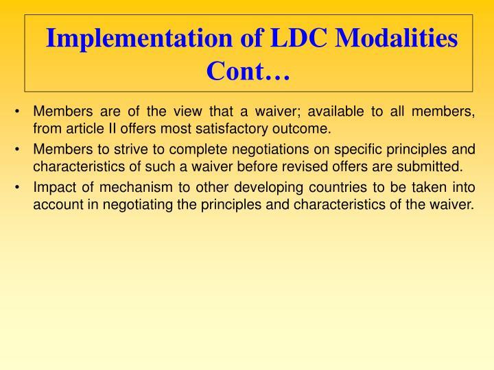Implementation of LDC Modalities Cont…