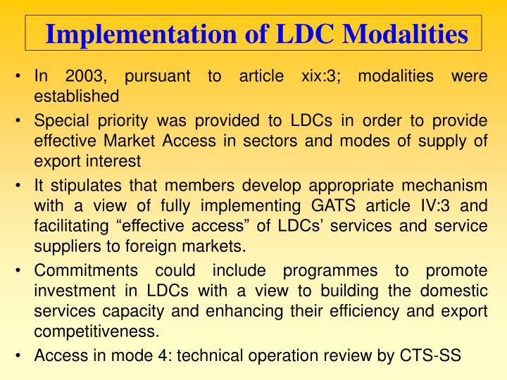 Implementation of LDC Modalities