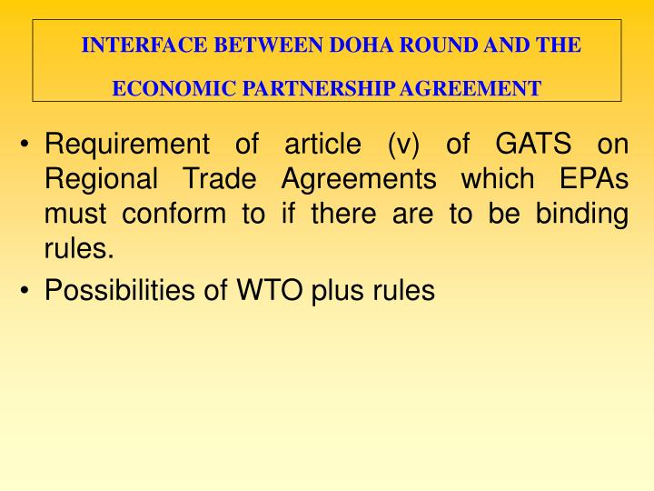 INTERFACE BETWEEN DOHA ROUND AND THE ECONOMIC PARTNERSHIP AGREEMENT