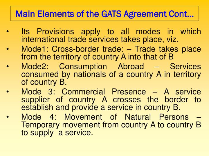 Main Elements of the GATS Agreement Cont…