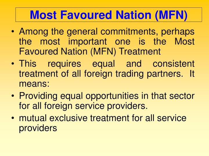 Most Favoured Nation (MFN)