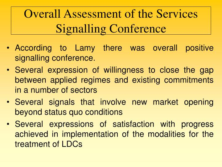 Overall Assessment of the Services Signalling Conference