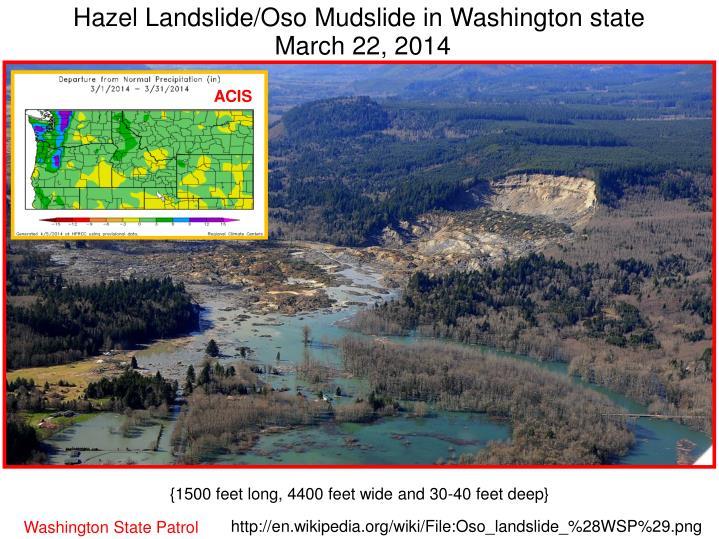 Hazel Landslide/Oso Mudslide in Washington state