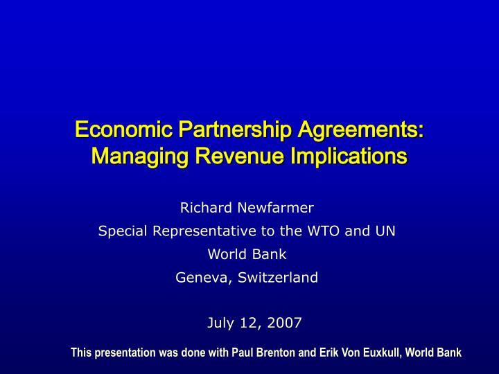 economic partnership agreements managing revenue implications n.