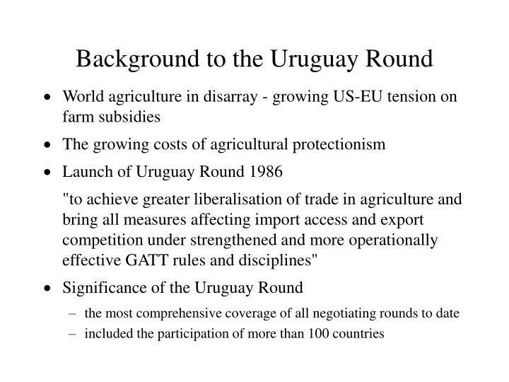 Background to the Uruguay Round