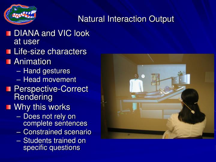 Natural Interaction Output