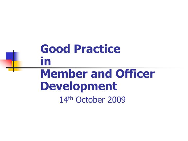 Good practice in member and officer development