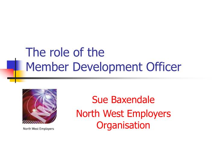 The role of the member development officer