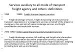 services auxiliary to all mode of transport freight agency and others definitions