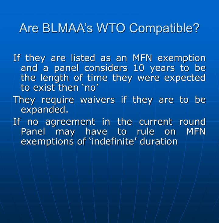 Are BLMAA's WTO Compatible?
