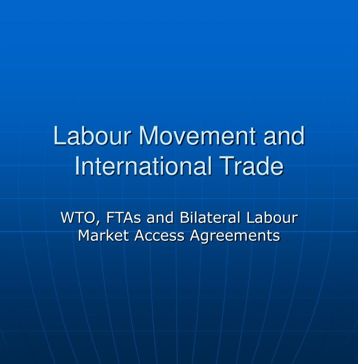 Labour movement and international trade
