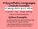 polysynthetic languages chukchi example