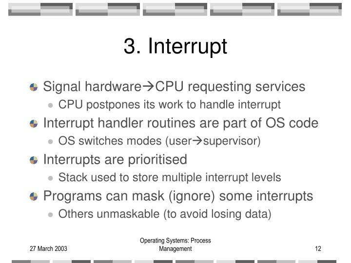 3. Interrupt